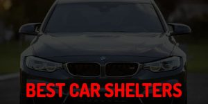 Top 9 Best Car Shelters in 2018 Reviews