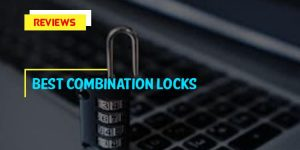 Top 8 Best Combination Locks For Daily Use In 2020 Review