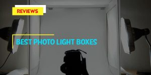 Top 9 Best Photo Light Boxes in 2018 Reviews