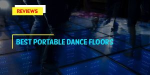 Top 7 Best Portable Dance Floors in 2020 Reviews