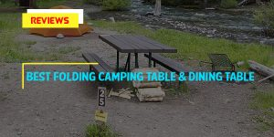 Top 9 Best Folding Camping Tables and Dining Tables in 2018 Reviews