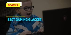 Top 10 Best Gaming Glasses in 2018 Reviews