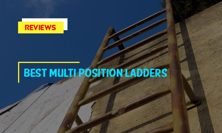 Top 10 Best Multi-Position Ladders in 2019 Reviews