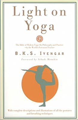 Light on Yoga- The Bible of Modern Yoga